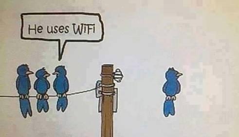 He uses Wi-Fi